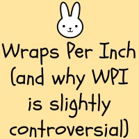Wraps Per Inch {Spring Through Your Stash}